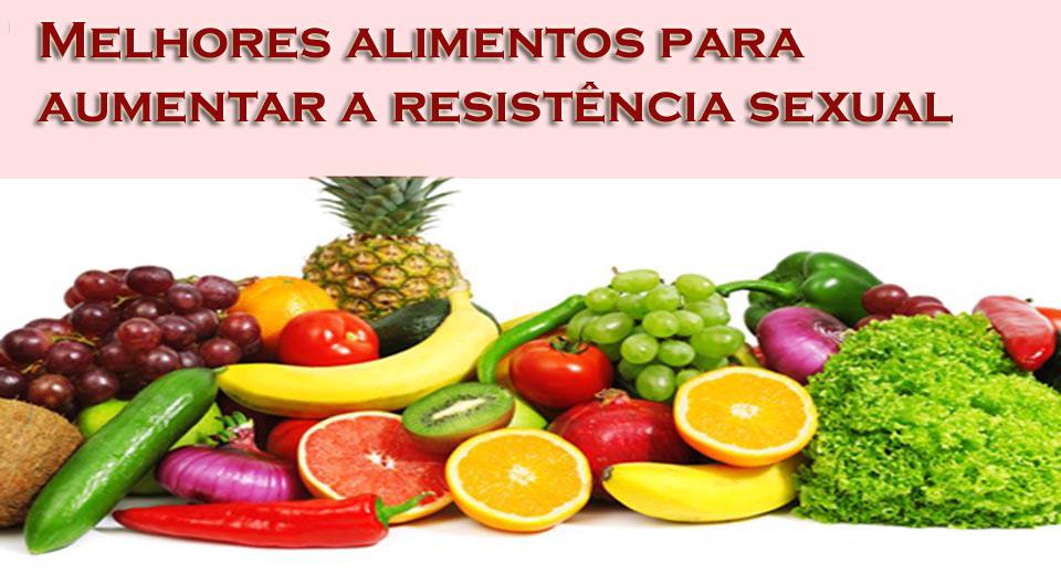Melhores alimentos para aumentar a resistência sexual