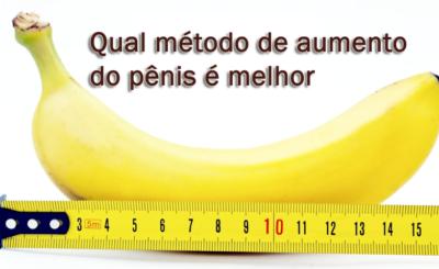 Qual método de aumento do pênis é melhor