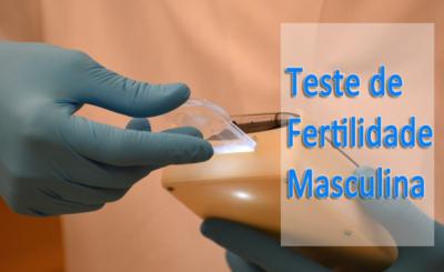 Teste de Fertilidade Masculina - Melhor guia para saber sobre a fertilidade masculina