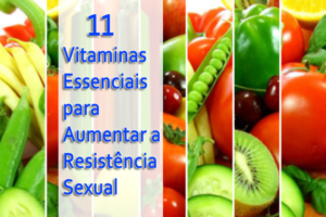 11 essential vitamins to increase sexual stamina
