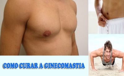 Cure Ginecomastia-Como se livrar de aumentar o peito masculino