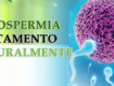 naturais para curar Azoospermia