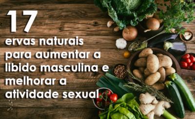 aumentar a libido masculina e melhorar a atividade sexual
