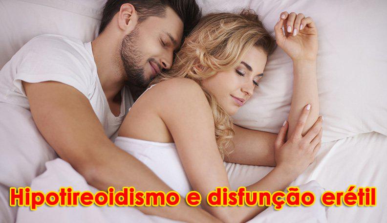 Hipotireoidismo e disfunção erétil