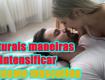 naturais maneiras de Intensificar orgasmo masculino